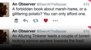 @SeenAtTheBazaar, a Fallen London Twitter bot